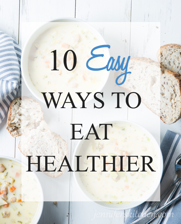 How to Eat Healthier