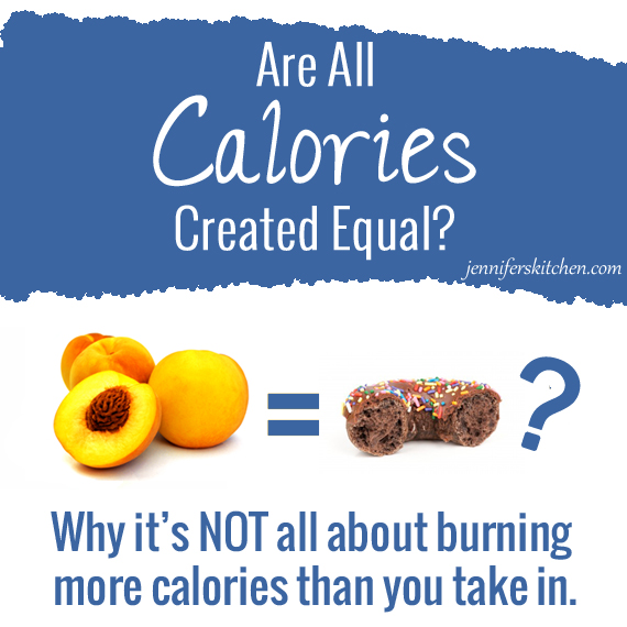 Calories Are All Calories Created Equal
