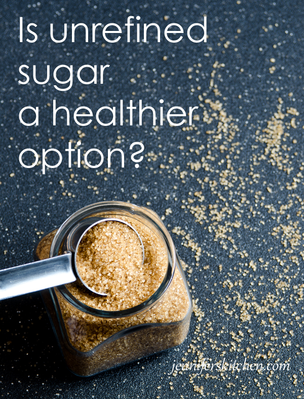 Is unrefined sugar healthy?